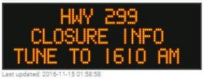 Hwy 299 closure information cms sign