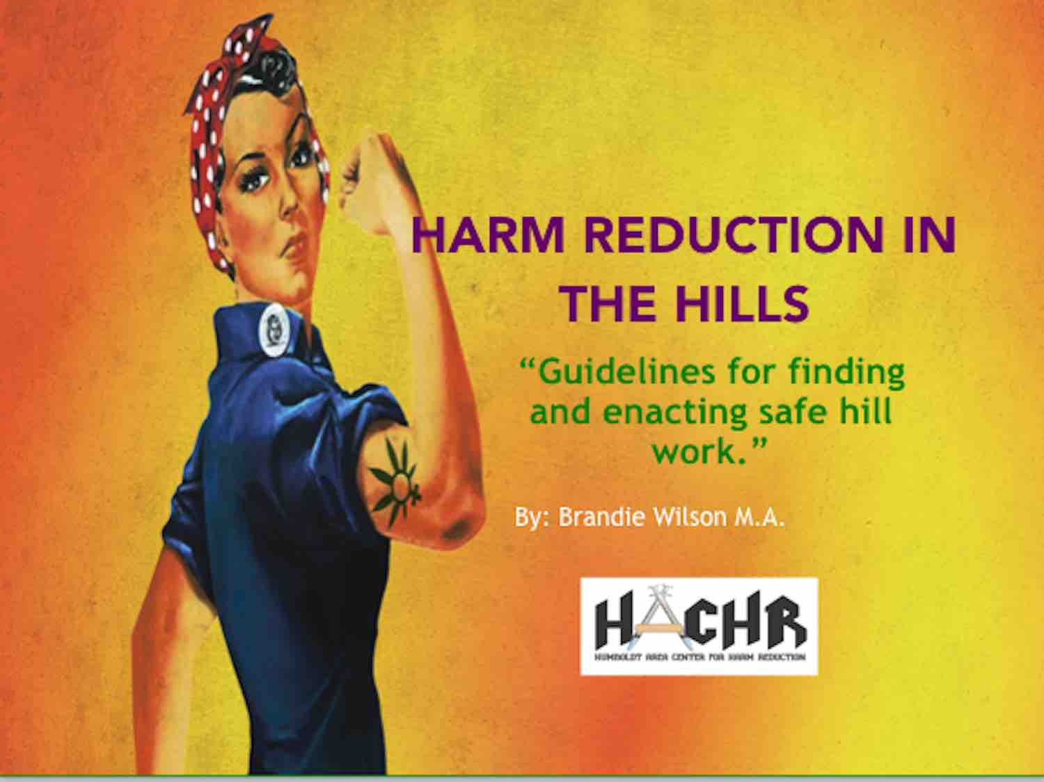 Harm Reduction in the Hills