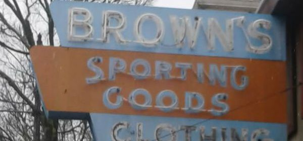 Brown's Sporting Goods ' sign [Photo by Bobby Kroeker]