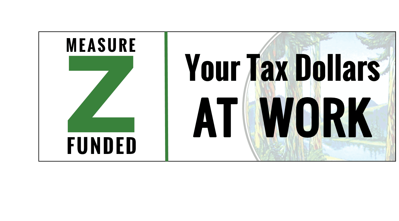 Measure Z Funded Your Tax dollars at work
