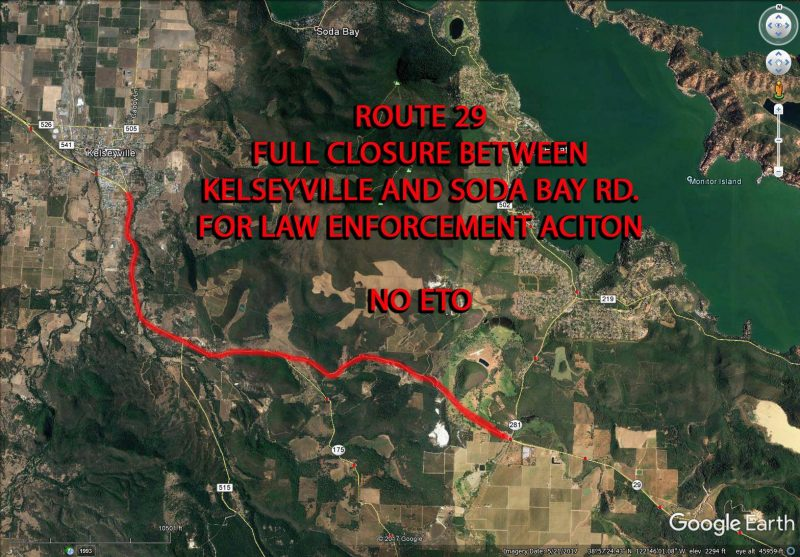 Route 29 is fully closed between Kelseyville and Route 281 (Soda Bay Rd.) due to police action. Lake County Sheriff's Office and CHP are responding to an incident and there is currently no estimated time to reopening.