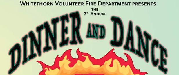 Whitethorn Volunteer Fire Department Dinner and Dance.