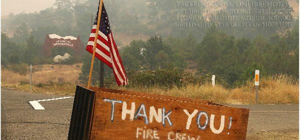 Thank you Fire Crew Weaverville