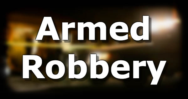 Armed Robbery