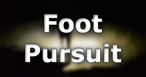 Foot Pursuit