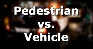 Pedestrian vs Vehicle