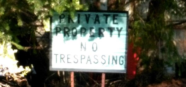 No trespassing sign private property