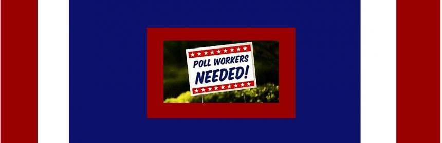 Poll workers needed feature