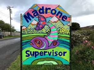 A colorful Madrone for supervisor sign.