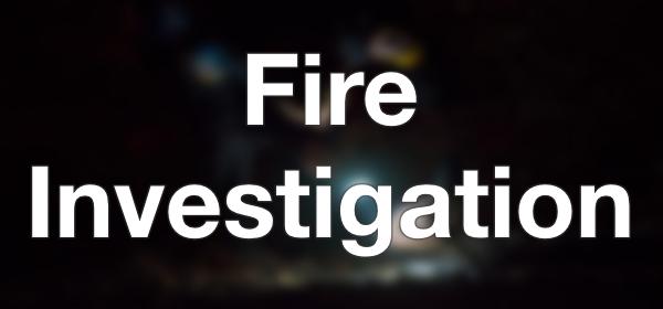 Fire Investigation
