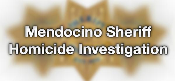 Mendocino Sheriff Homicide feature
