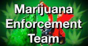 Marijuana Enforcement Team MET