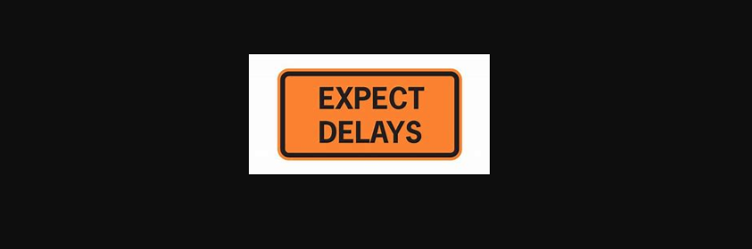 expect delays sign from Humboldt County Public works