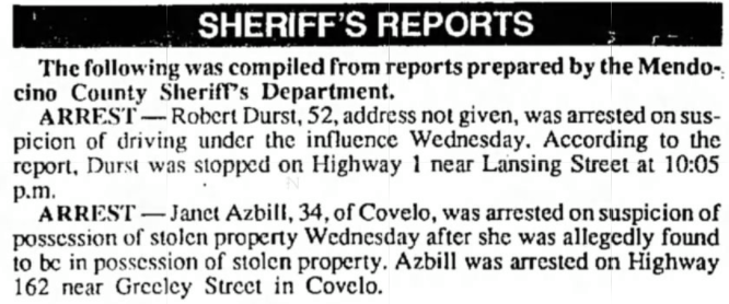 A clipping from the Ukiah Daily Journal on May 11, 1995 describing Durst's arrest on the Mendocino County coast A clipping from the Ukiah Daily Journal on May 11, 1995 describing Durst's arrest on the Mendocino County coast]
