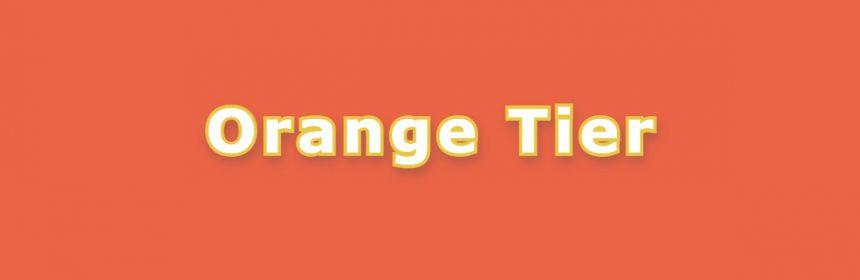 Orange tier
